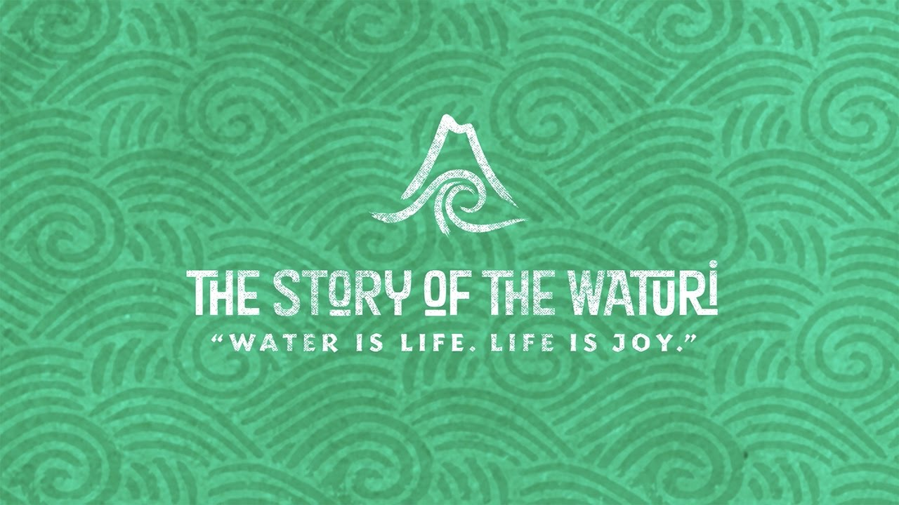Water is Life. Life is Joy – Story of the Waturi