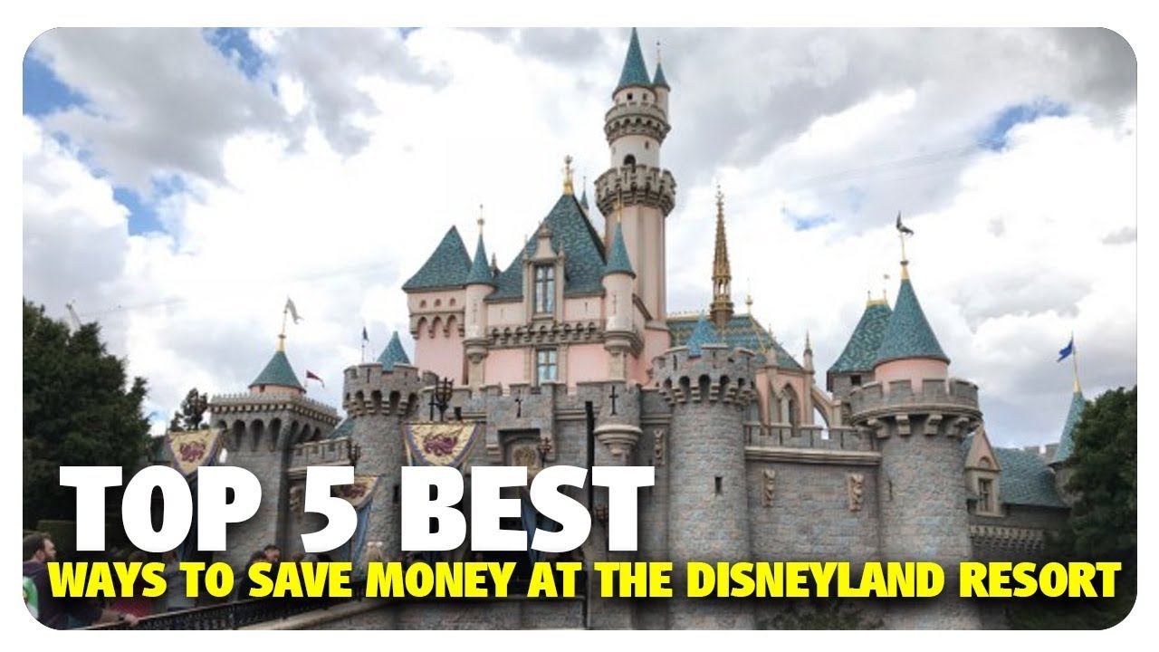 TOP 5 Best Ways to Save Money at the Disneyland Resort | Best & Worst of Disneyland